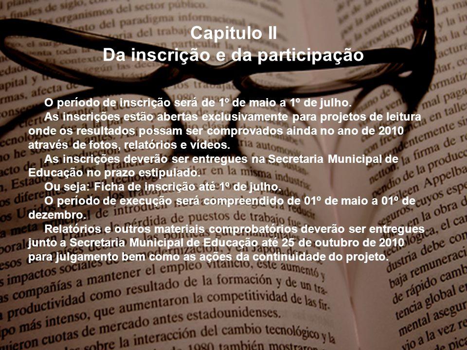 Capitulo II Da inscrição e da participação