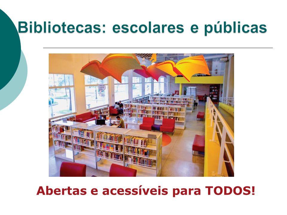 Bibliotecas: escolares e públicas