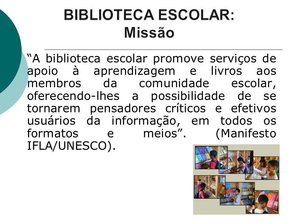 BIBLIOTECA ESCOLAR: Missão