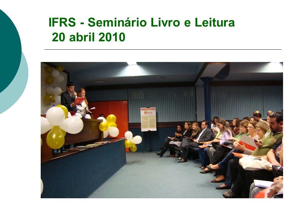 IFRS - Seminário Livro e Leitura 20 abril 2010