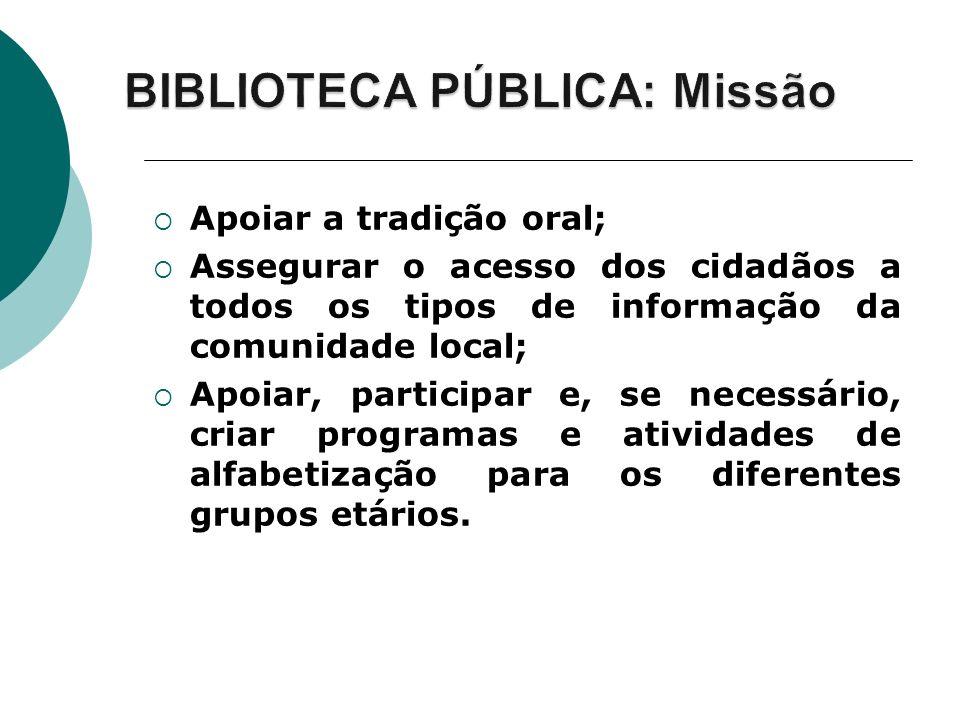 BIBLIOTECA PÚBLICA: Missão