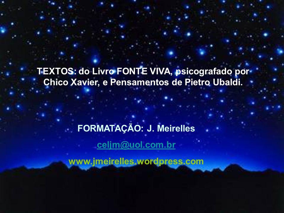 FORMATAÇÃO: J. Meirelles