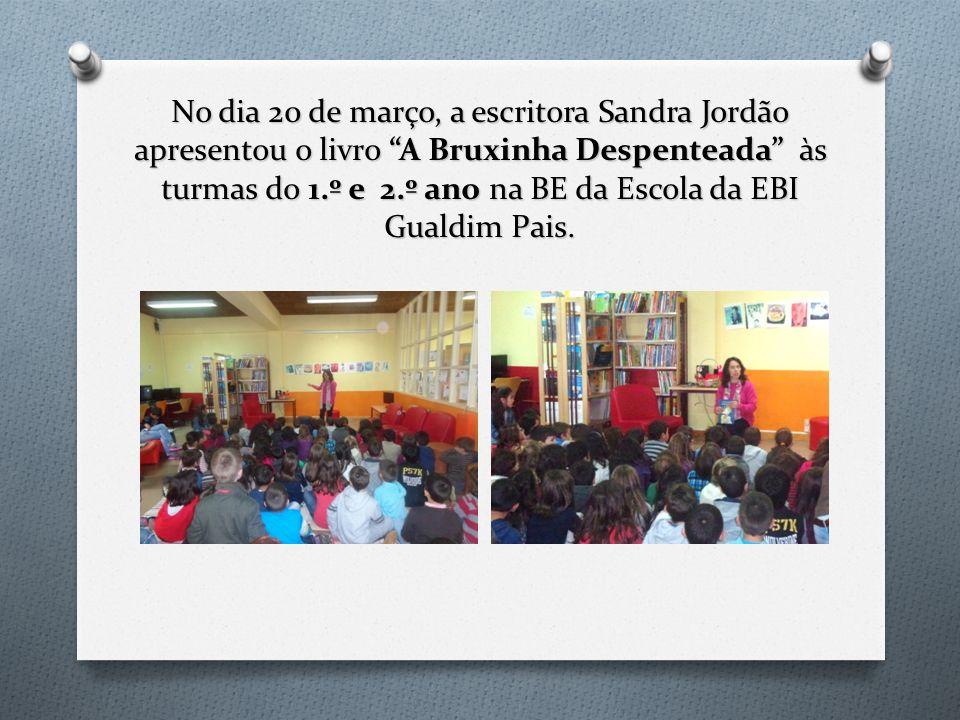 No dia 20 de março, a escritora Sandra Jordão apresentou o livro A Bruxinha Despenteada às turmas do 1.º e 2.º ano na BE da Escola da EBI Gualdim Pais.