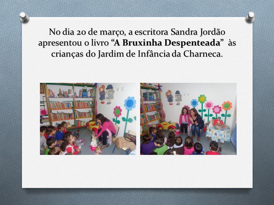 No dia 20 de março, a escritora Sandra Jordão apresentou o livro A Bruxinha Despenteada às crianças do Jardim de Infância da Charneca.