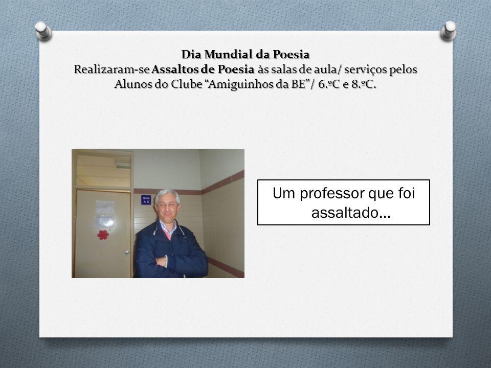 Um professor que foi assaltado…