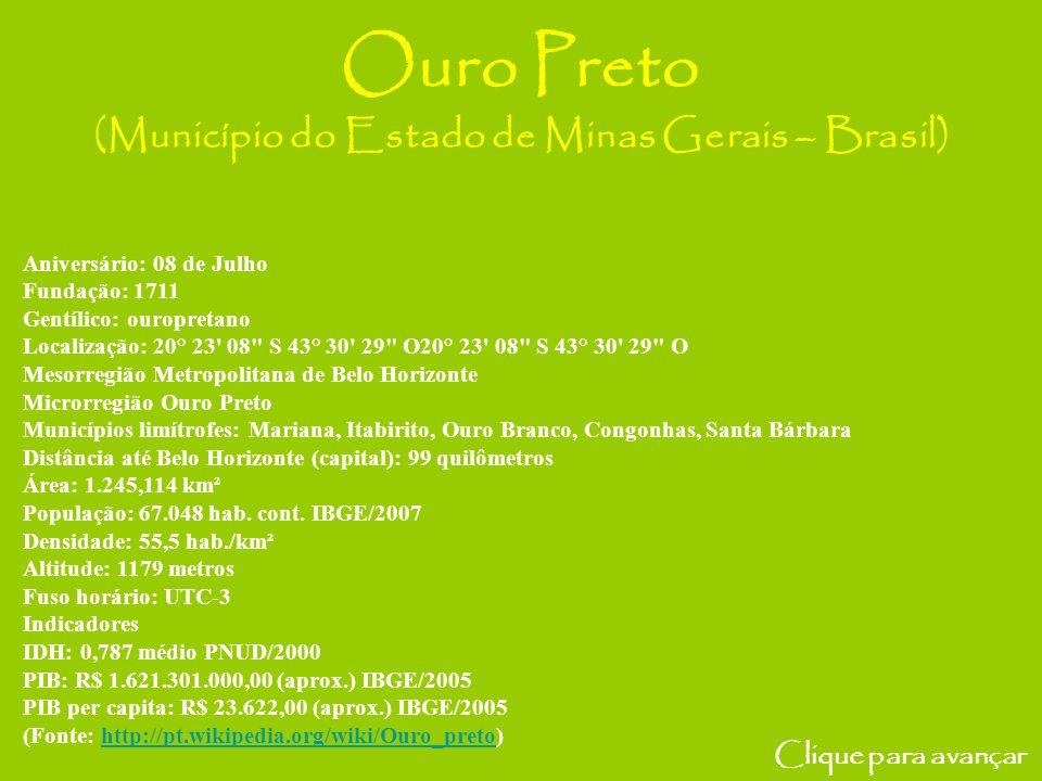 Ouro Preto (Município do Estado de Minas Gerais – Brasil)