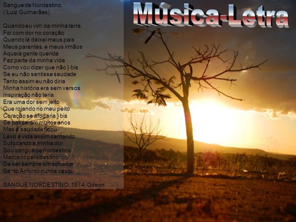 Música-Letra Sangue de Nordestino ( Luiz Guimarães)