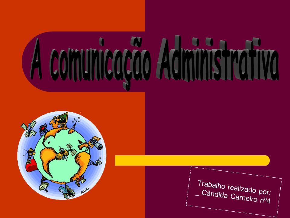 A comunicação Administrativa