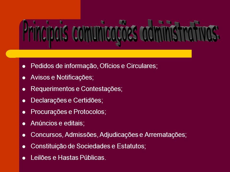 Principais comunicações administrativas: