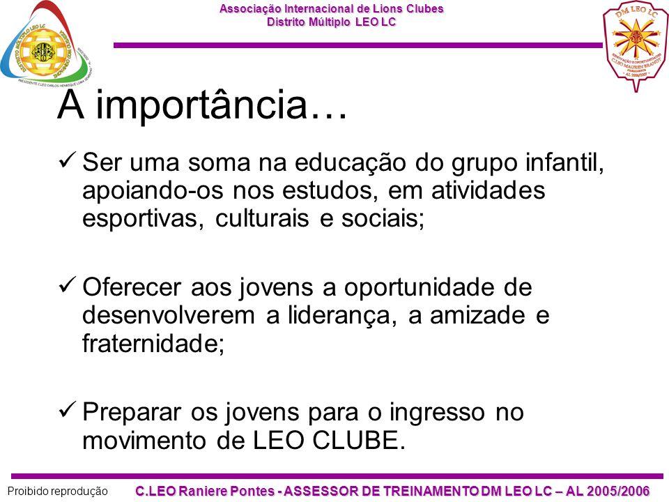A importância… Ser uma soma na educação do grupo infantil, apoiando-os nos estudos, em atividades esportivas, culturais e sociais;