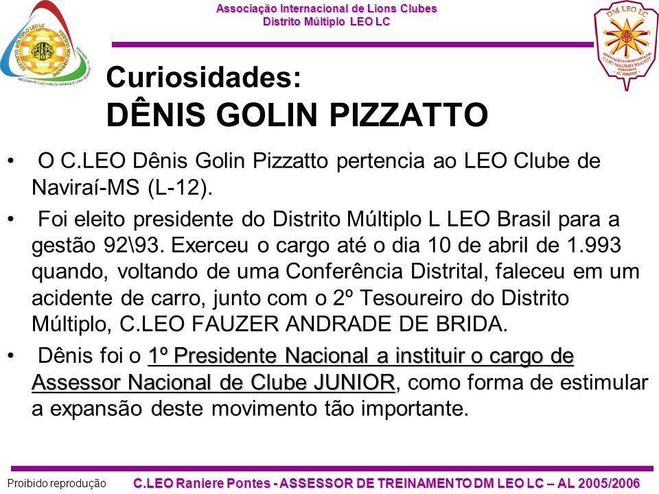 Curiosidades: DÊNIS GOLIN PIZZATTO