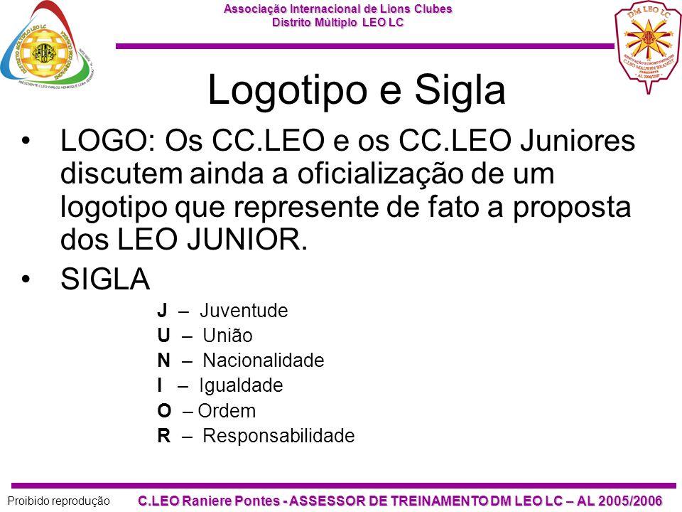 Logotipo e Sigla LOGO: Os CC.LEO e os CC.LEO Juniores discutem ainda a oficialização de um logotipo que represente de fato a proposta dos LEO JUNIOR.
