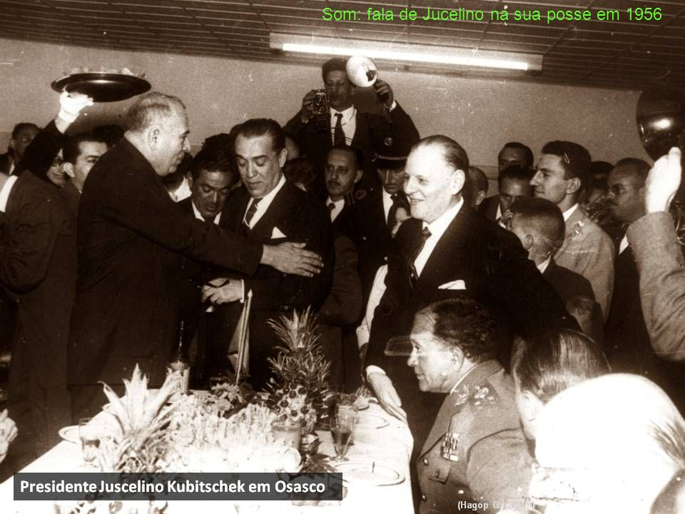 Som: fala de Jucelino na sua posse em 1956