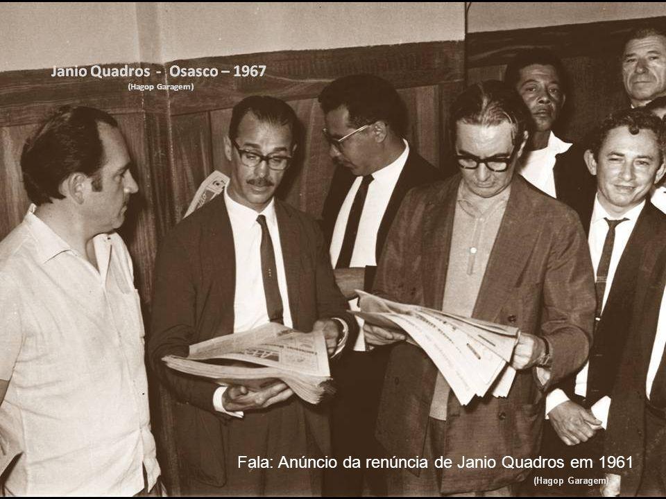 Fala: Anúncio da renúncia de Janio Quadros em 1961