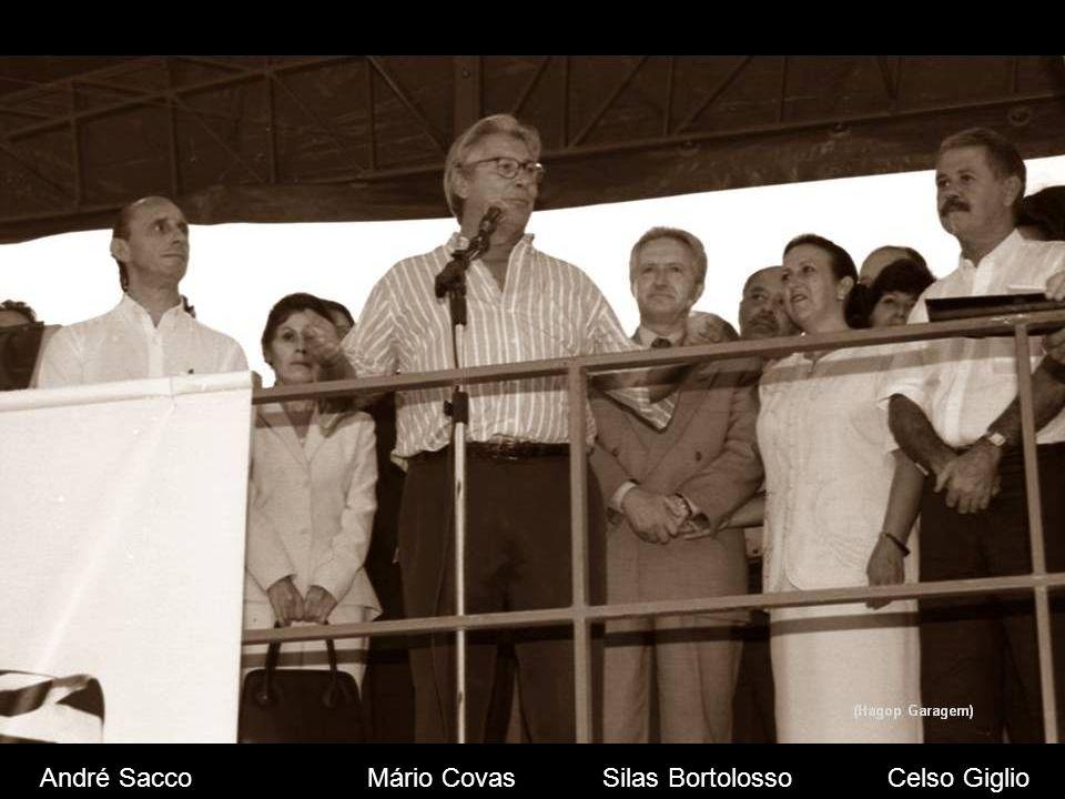 André Sacco Mário Covas Silas Bortolosso Celso Giglio