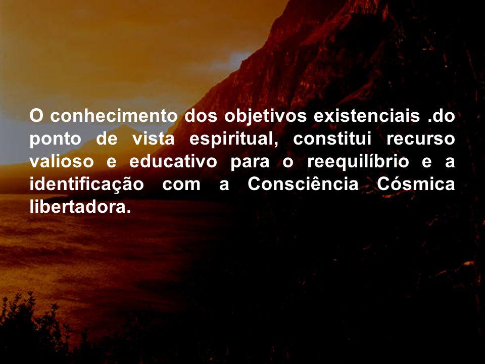 O conhecimento dos objetivos existenciais