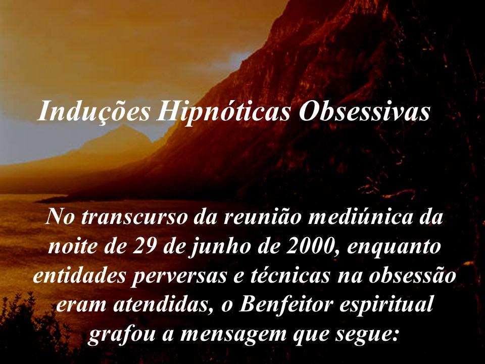 Induções Hipnóticas Obsessivas