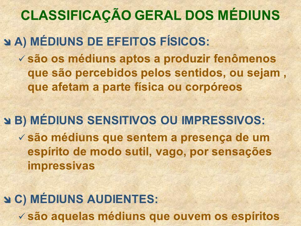 CLASSIFICAÇÃO GERAL DOS MÉDIUNS