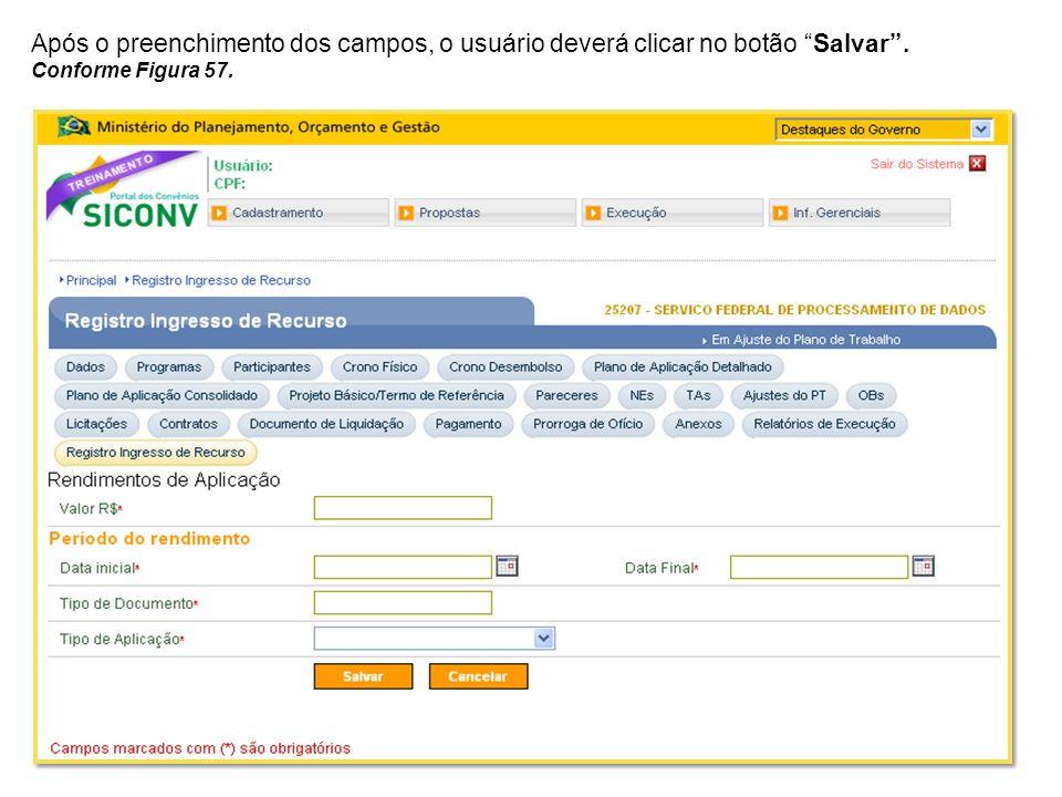 Após o preenchimento dos campos, o usuário deverá clicar no botão Salvar .