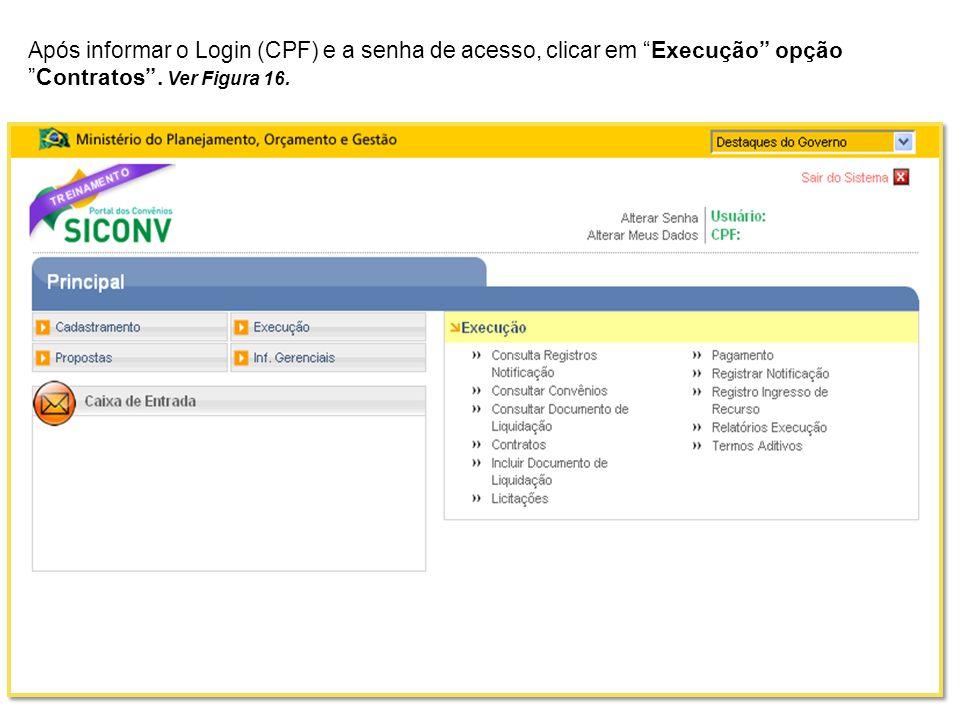 Após informar o Login (CPF) e a senha de acesso, clicar em Execução opção