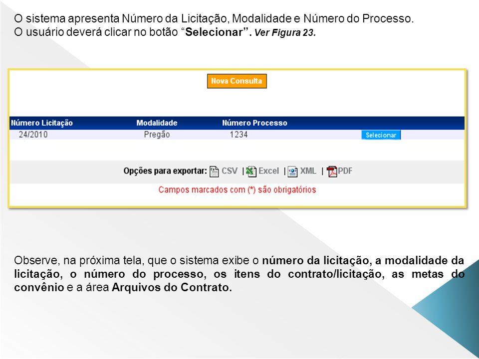 O sistema apresenta Número da Licitação, Modalidade e Número do Processo.