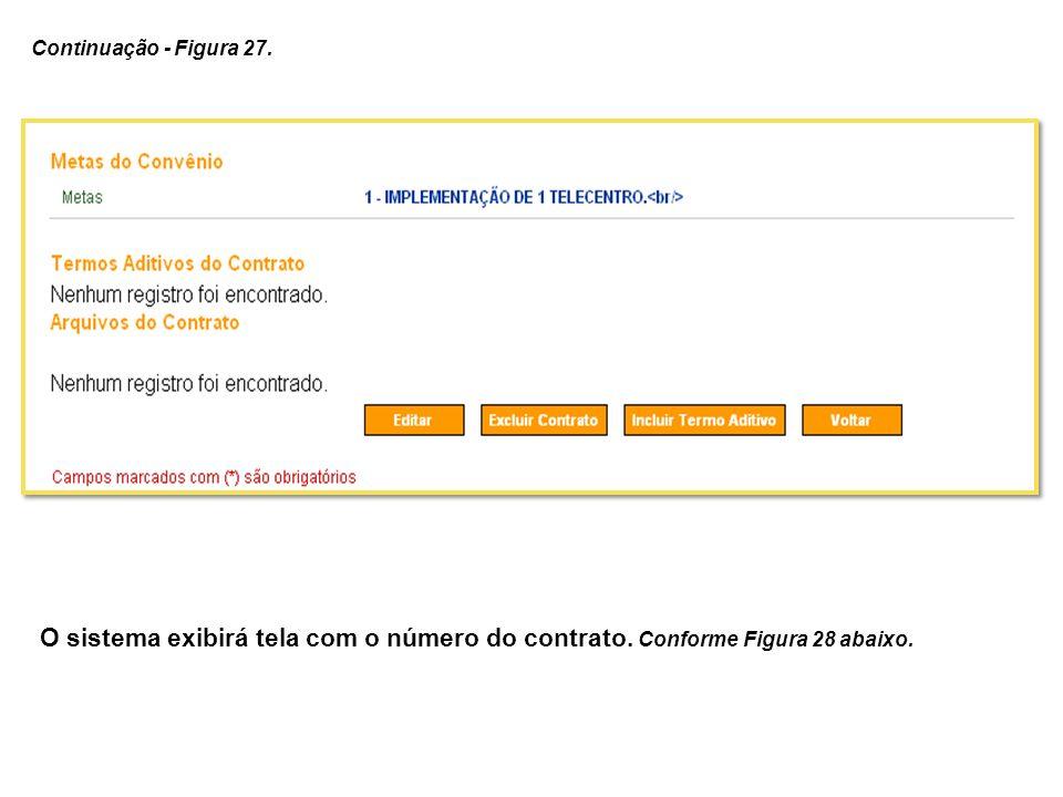 Continuação - Figura 27. O sistema exibirá tela com o número do contrato.