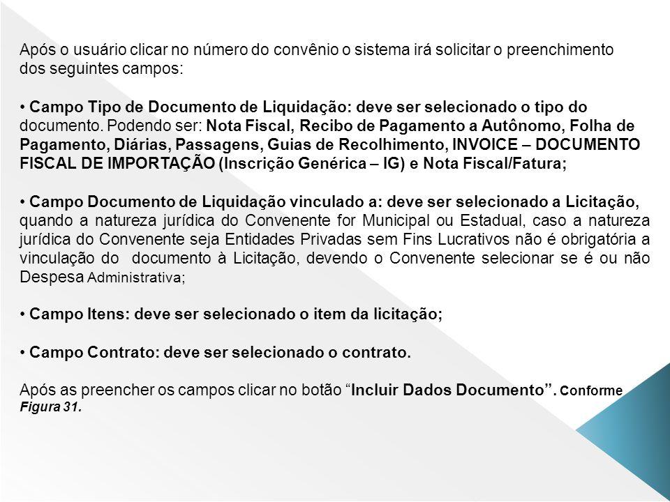 Campo Tipo de Documento de Liquidação: deve ser selecionado o tipo do