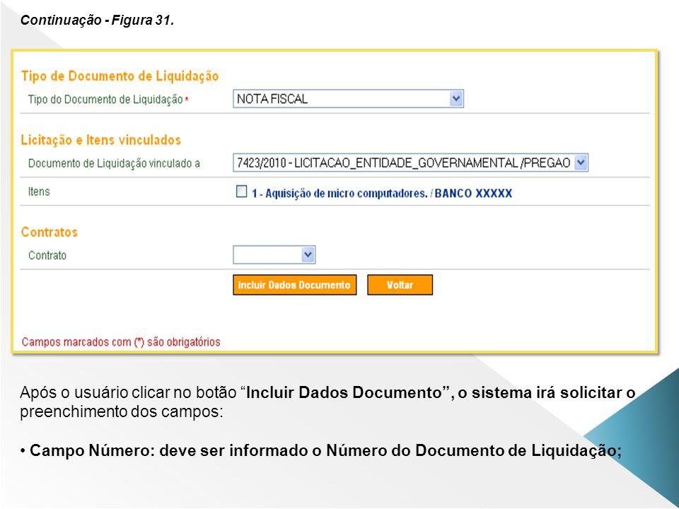 Campo Número: deve ser informado o Número do Documento de Liquidação;