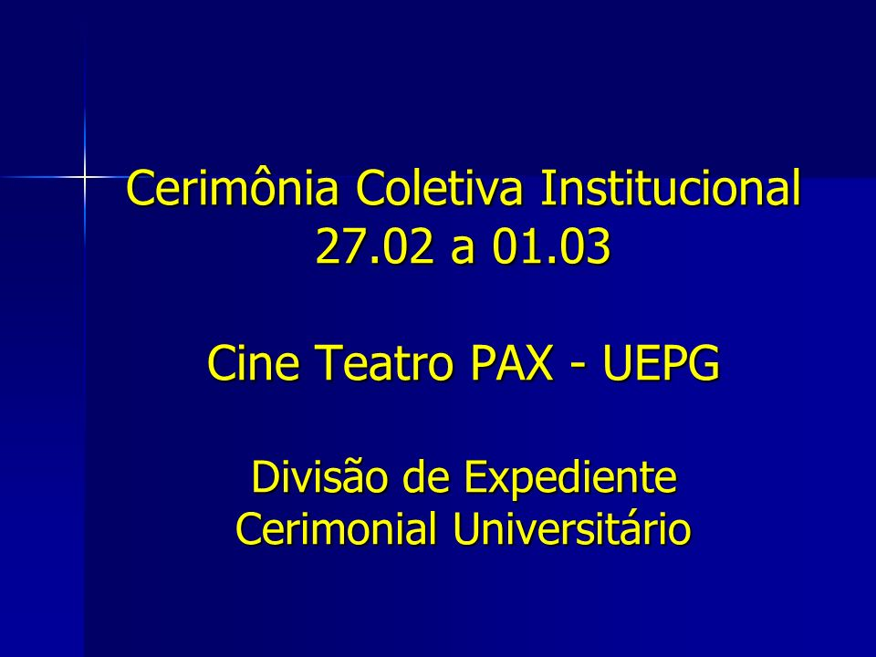 Cerimônia Coletiva Institucional 27. 02 a 01