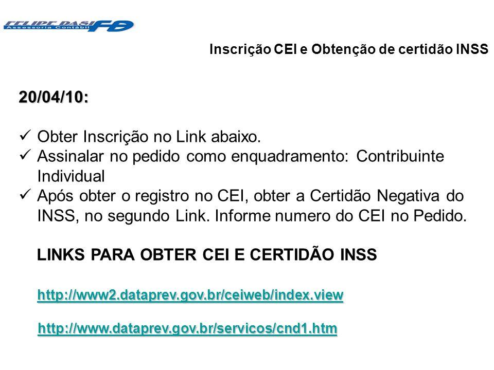 Inscrição CEI e Obtenção de certidão INSS