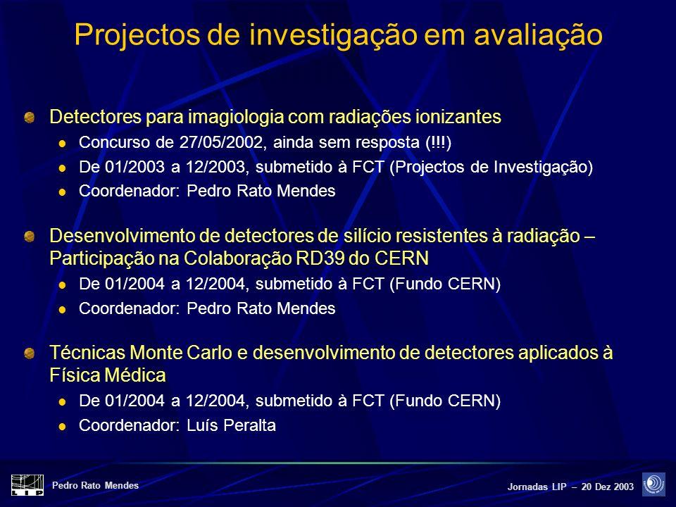 Projectos de investigação em avaliação