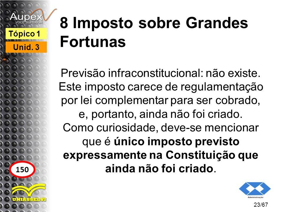 8 Imposto sobre Grandes Fortunas