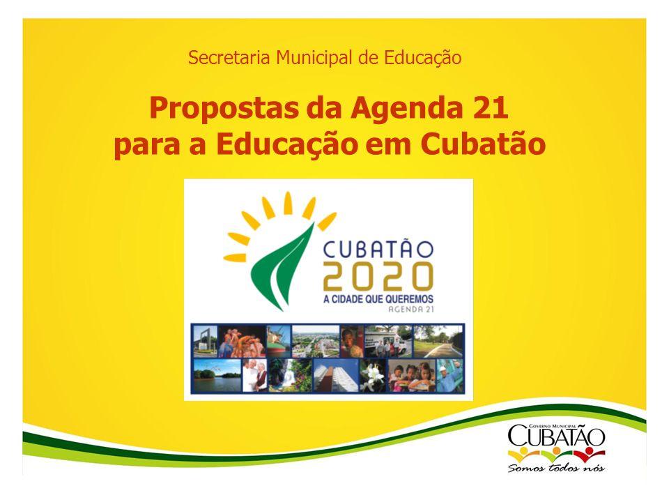 Propostas da Agenda 21 para a Educação em Cubatão
