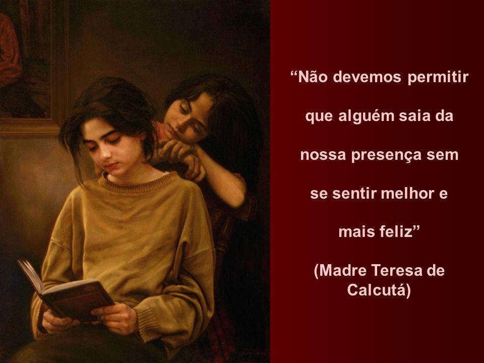 (Madre Teresa de Calcutá)