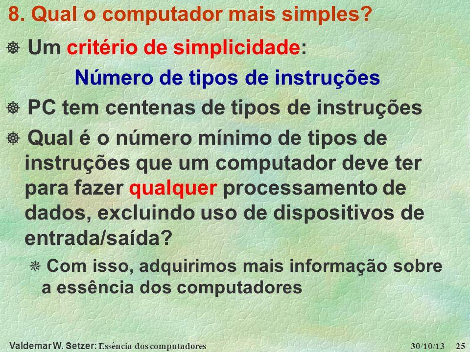 8. Qual o computador mais simples