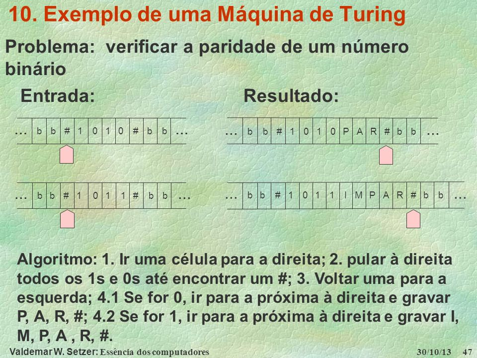 10. Exemplo de uma Máquina de Turing