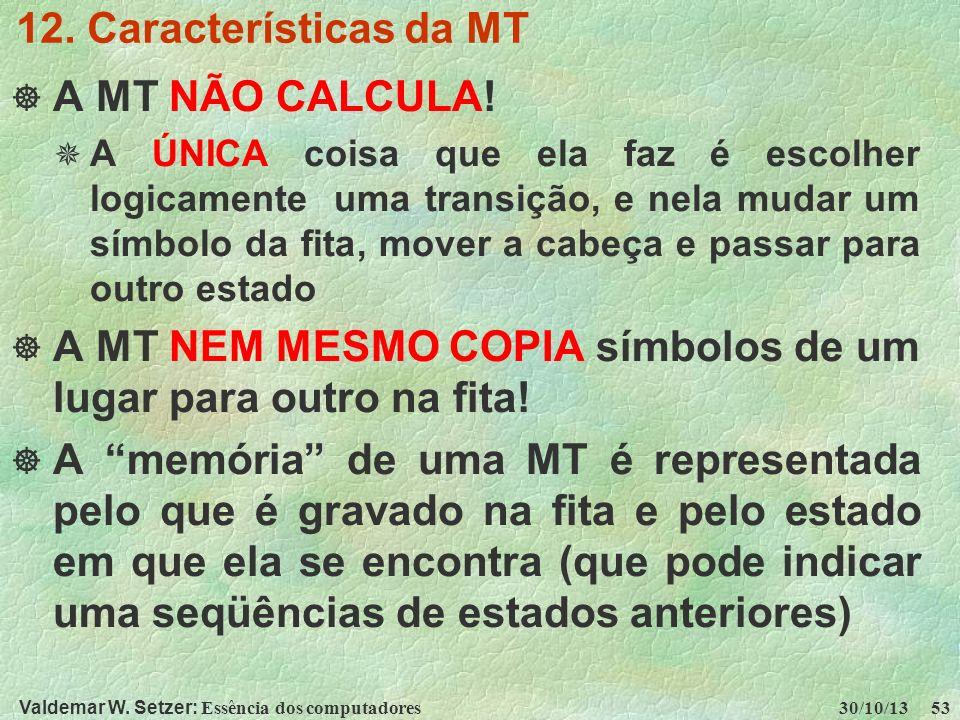 A MT NEM MESMO COPIA símbolos de um lugar para outro na fita!