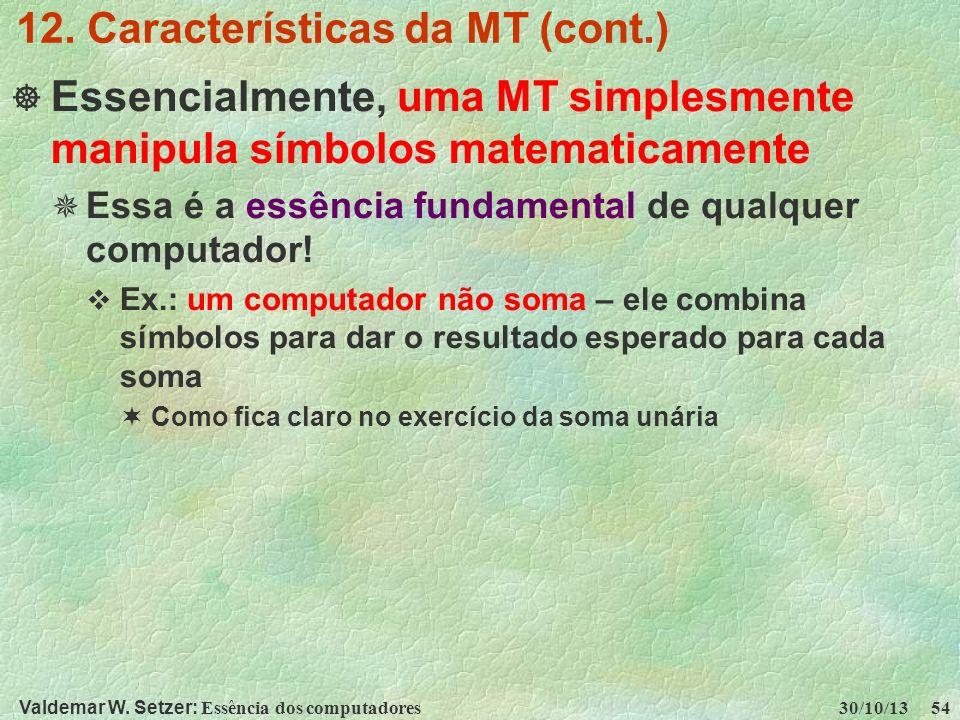 12. Características da MT (cont.)