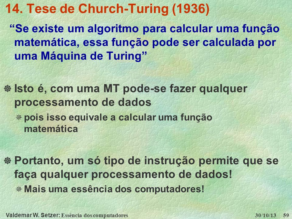 14. Tese de Church-Turing (1936)