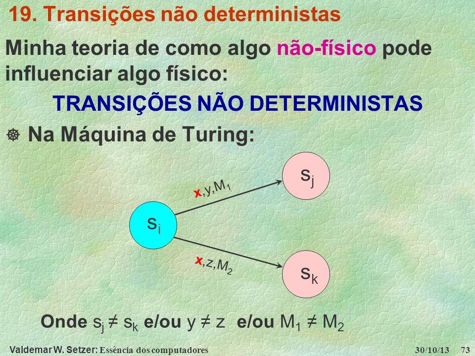 19. Transições não deterministas