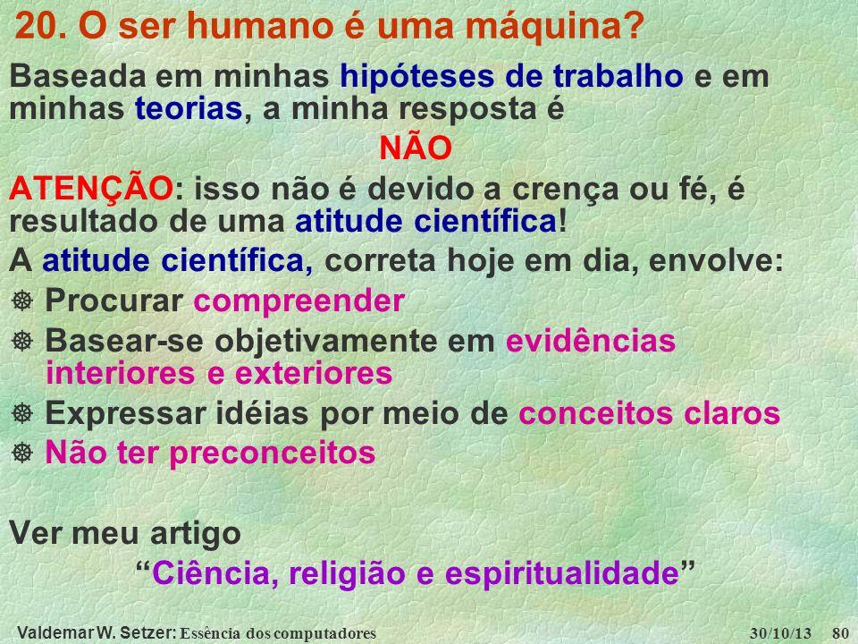 20. O ser humano é uma máquina