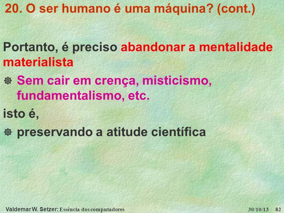 20. O ser humano é uma máquina (cont.)