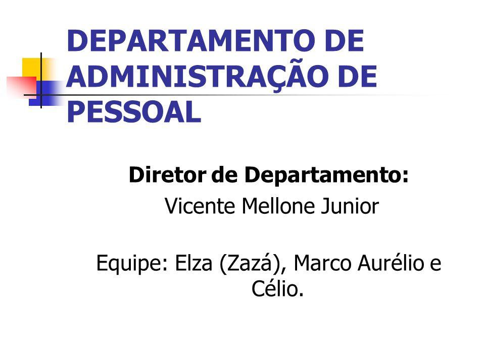 DEPARTAMENTO DE ADMINISTRAÇÃO DE PESSOAL