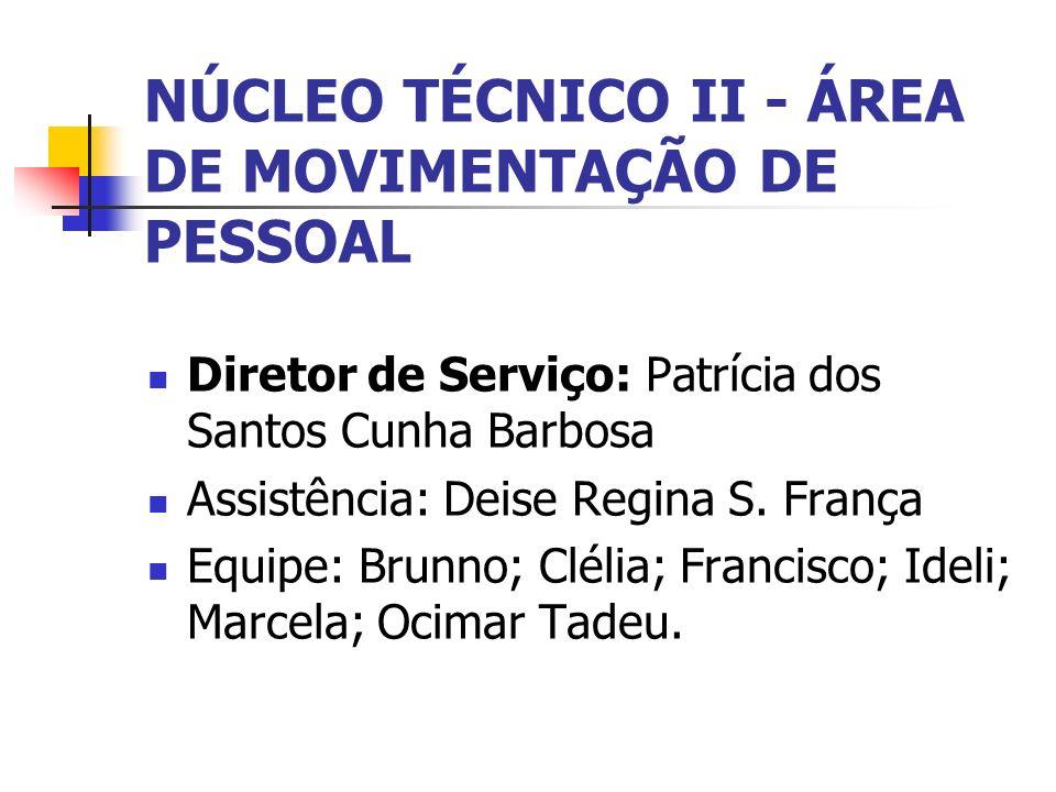 NÚCLEO TÉCNICO II - ÁREA DE MOVIMENTAÇÃO DE PESSOAL