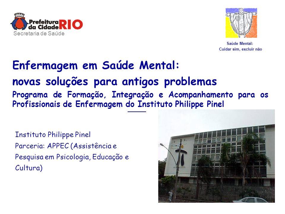 Enfermagem em Saúde Mental: novas soluções para antigos problemas
