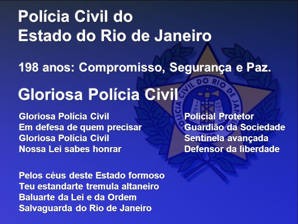 Gloriosa Polícia Civil