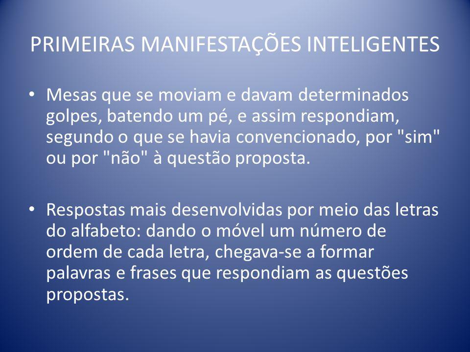 PRIMEIRAS MANIFESTAÇÕES INTELIGENTES
