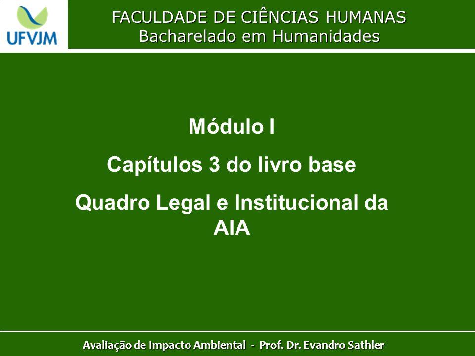 Módulo I Capítulos 3 do livro base Quadro Legal e Institucional da AIA