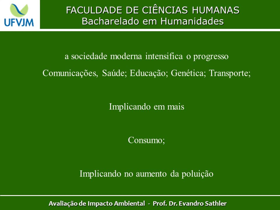 Avaliação de Impacto Ambiental - Prof. Dr. Evandro Sathler