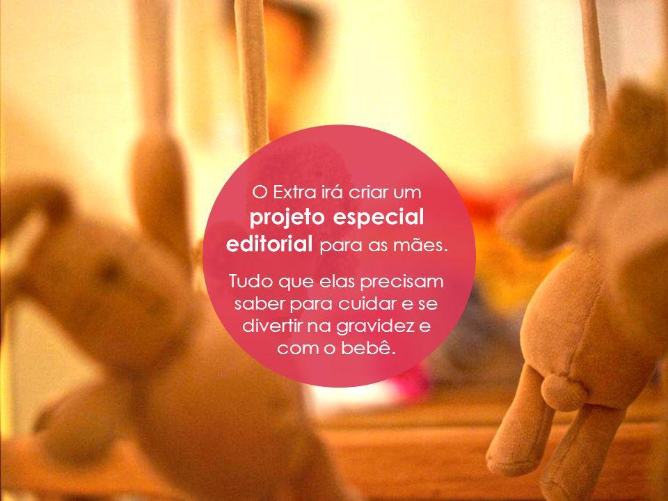 O Extra irá criar um projeto especial editorial para as mães.